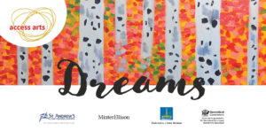 Banner with painting of trees in the background. The word dreams is written in cursive across the middle of the image. The logos of Access
